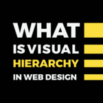Visual Hierarchy - What is Visual Hierarchy - Inkyy Website Design Studio