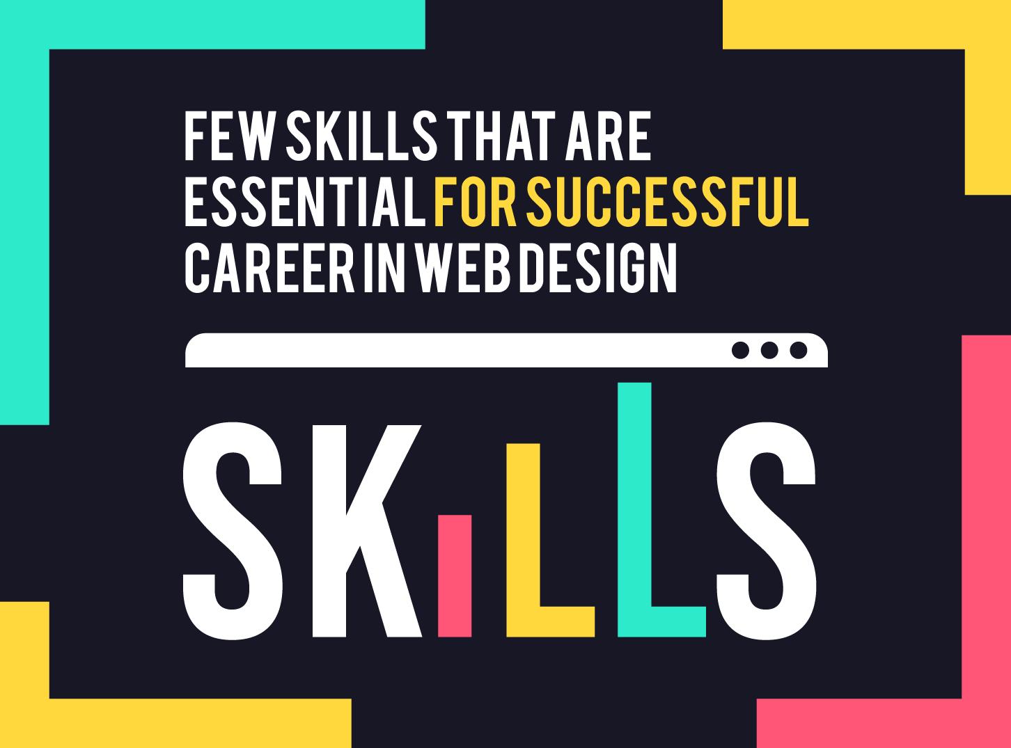 Few skills for better web design carrer - Inkyy Web Design Studio