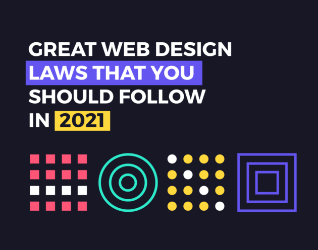 Great Web Design Laws for 2021 - Inkyy Web Design Studio