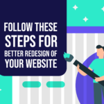 Website Redesign Steps for Better Website by Inkyy Web Design & Inkyy Blog Team