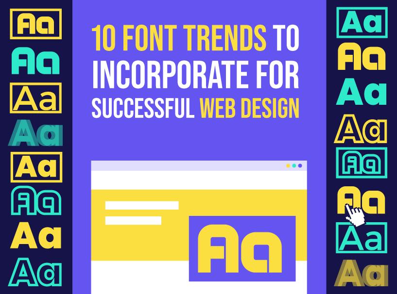 Font Trends For Successful Web Design - Inkyy web design blog