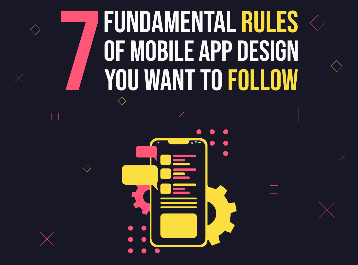7 Fundamental rules of mobile app design that you need to follow by Inkyy Web Design & Development Studio