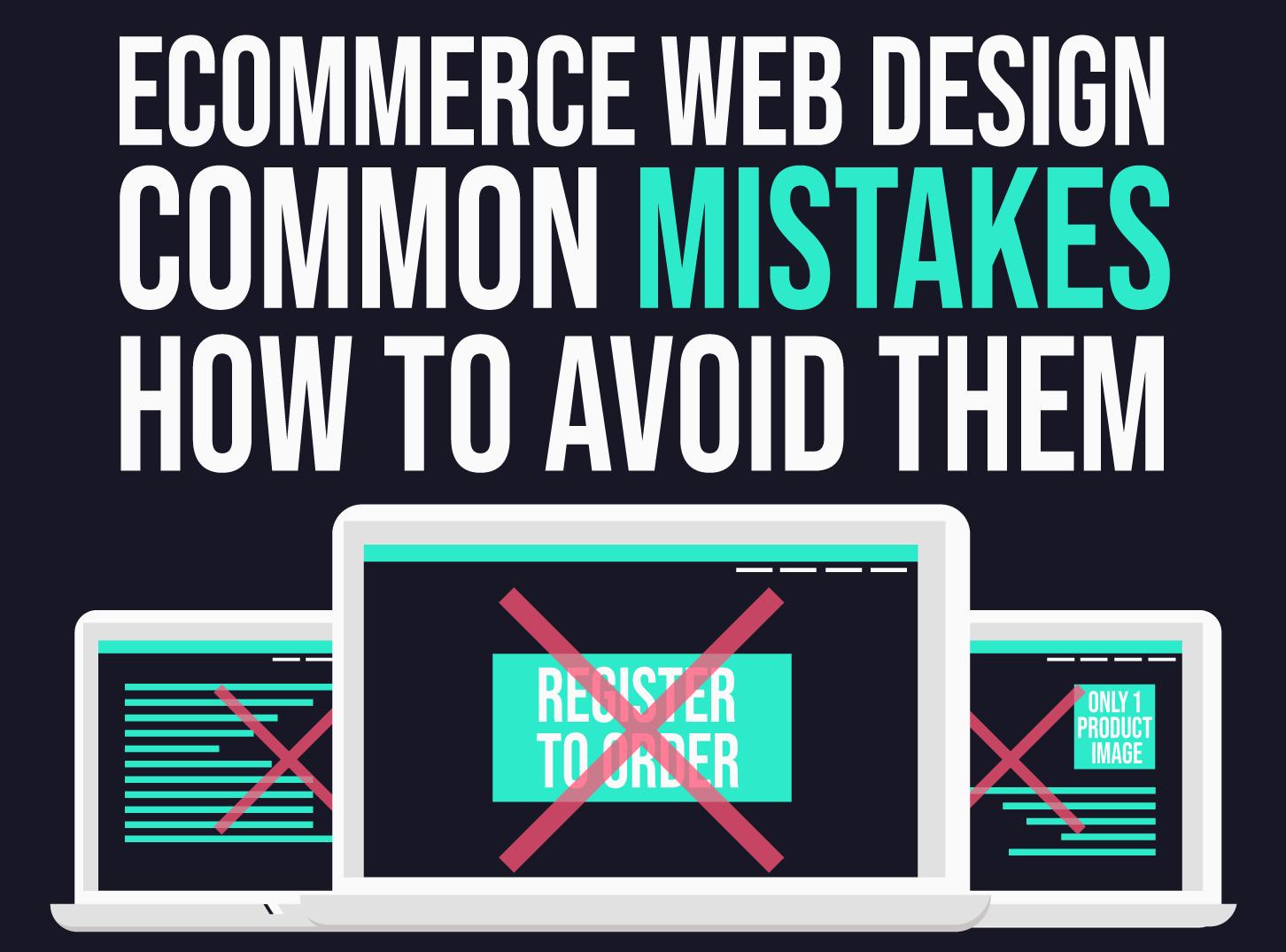 E-commerce Web Design Mistakes & How to Avoid Them - Inkyy Web Design & Branding Studio